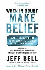 Excellent, When in Doubt, Make Belief: An OCD-Inspired Approach to Living with U