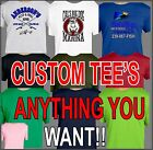CUSTOM, YOUR DESIGN, LOGO, COMPANY NAME T-SHIRT PICTURES TEAMS FAMILY REUNIONS