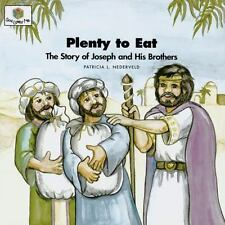 Plenty to Eat: The Story of Joseph and His Brothers God Loves Me God Loves Me