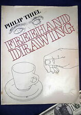 Freehand Drawing A Primer Philip Thiel Art Instruction Book