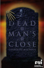 Dead Man's Close (FYI: Fiction with Stacks of Facts) Catherine MacPhail Very Goo