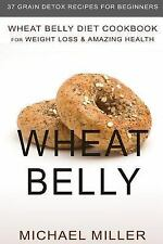 Wheat Belly Recipe Book for Total Health: Wheat Belly: Wheat Belly Diet...