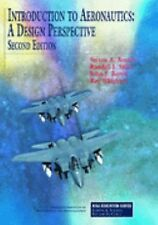 Introduction to Aeronautics: A Design Perspective, 2nd Edition (Aiaa Education..