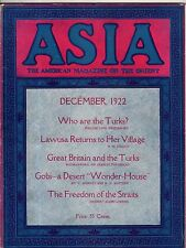 1922 Asia December-Turkey,Ismet Pasha; Roy Andrews;Sri Krishna;Armenia; Islam