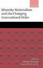 Minority Nationalism and the Changing International Order (2001, Hardcover)
