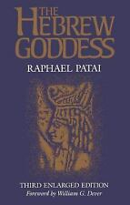 The Hebrew Goddess 3rd Enlarged Edition by Raphael Patai