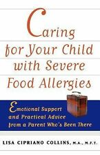 Caring for Your Child with Severe Food Allergies: Emotional Support and Practic