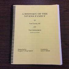 The History of the Nivens Family of York Co., SC, genealogy