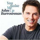 John Barrowman - You Raise Me Up (CD 2014) * NEW & SEALED *