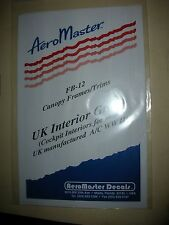 Aero Master Model Kit Decals FB-12 Canopy Frames/Trims UK Interior  (S2)