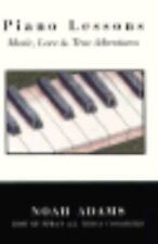 Piano Lessons: Music, Love, & True Adventures (Thorndike Press Large P-ExLibrary