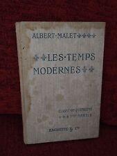 Livre scolaire ancien - Les temps modernes - Malet - Hachette - 1904 - classe 4e