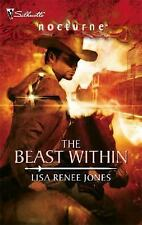 The Beast Within # 1 by Lisa Renee Jones (Silhouette Nocturne)