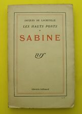 Les Hauts Ponts - Tome 1 - Sabine - Jacques de Lacretelle - 1932