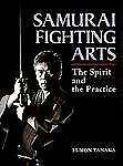 Samurai Fighting Arts: The Spirit and the Practice, Tanaka, Fumon
