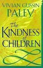 The Kindness of Children by Vivian Gussin Paley (2000, Paperback)
