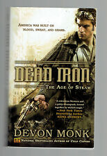 DEVIN MONK PB Dead Iron : The Age of Steam #1   steampunk western