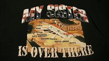 OPERATION IRAQI FREEDOM MY SISTER IS OVER THERE XL BLACK T-SHIRT