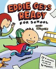 Eddie Gets Ready For School by Milgrim, David, Good Book
