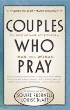 Couples Who Pray : The Most Intimate Act Between a Man and a Woman