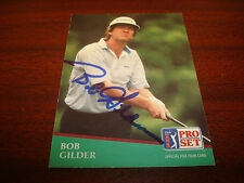 Bob Gilder 1991 Pro Set PGA Golf Arizona State Signed Authentic Autograph A17