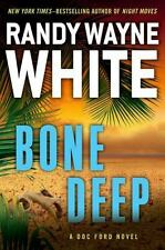 A Doc Ford Novel: Bone Deep 18 by Randy Wayne White (2014, Hardcover)