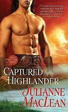 The Highlander: Captured by the Highlander 1 by Julianne MacLean (2011, Paperbac