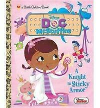 A Knight in Sticky Armor Disney Junior: Doc McStuffins) Little Golden Book)