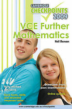 Cambridge Checkpoints VCE Further Mathematics 2009: 2009 by Neil Duncan (Paperba