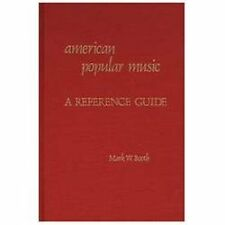 American Popular Music: A Reference Guide (American Popular Culture)-ExLibrary