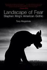 Landscape of Fear : Stephen King's American Gothic by Tony Magistrale (1988,...