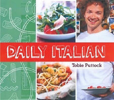 DAILY ITALIAN BY TOBIE PUTTOCK Large Book BRAND NEW Fwd Jamie Oliver Toby Italy