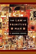 The law of primitive man : a study in comparative legal dynamics