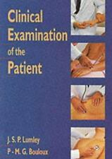 Clinical Examination of the Patient by Pierre-Marc G. Bouloux and J. S. P....