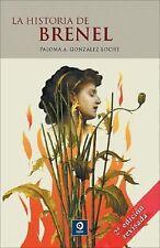 La historia de Brenel (Spanish Edition) by Gonzalez Loche, Paloma A.
