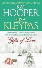 Gifts of Love by Lisa Kleypas and Kay Hooper (2006, Paperback)