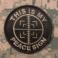 THIS IS MY PEACE SIGN ARMY SNIPER MILITARY ACU LIGHT VELCRO BRAND FASTENER PATCH