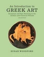 Introduction to Greek Art : Sculpture and Vase Painting ... by Woodford