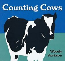 Counting Cows by Woody Jackson (1999, Board Book)
