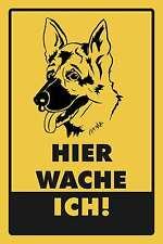 Blechschild - WARNSCHILD HIER WACHE ICH - SCHÄFERHUND -  20x30 cm 23019