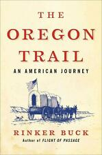 The Oregon Trail: A New American Journey von Rinker Buck (2015, Gebunden)