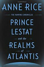Prince Lestat and the Realms of Atlantis: Vampire by Anne Rice (Hardcover) NEW