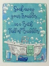 Soak Away Troubles Bath Bubbles SML - Tin Metal Wall Sign
