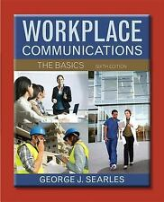 Workplace Communications: The Basics 6th Edition
