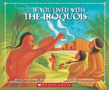 If You Lived With The Iroquois Levine, Ellen Paperback