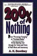 200 Per Cent of Nothing: An Eye-opening Tour Through the Twists and Turns of Mat