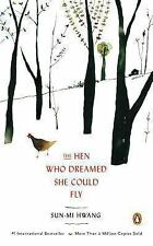 The Hen Who Dreamed She Could Fly: A Novel