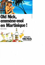 PUBLICITE  1988   OLD NICK    le parfum de la Martinique  rhum