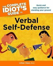 Complete Idiots Guide to Verbal Self Defense by Lillian Glass (1999, Paperback)