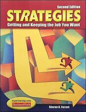 Strategies: Getting and Keeping the Job You Want, Student Text, Sharon Ferrett,